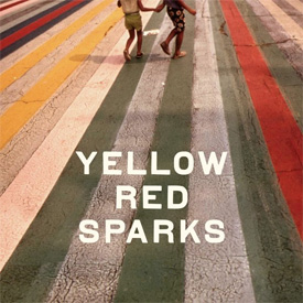 Yellow Red Sparks - Yellow Red Sparks